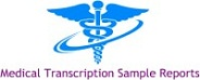 Medical Transcription Sample Reports